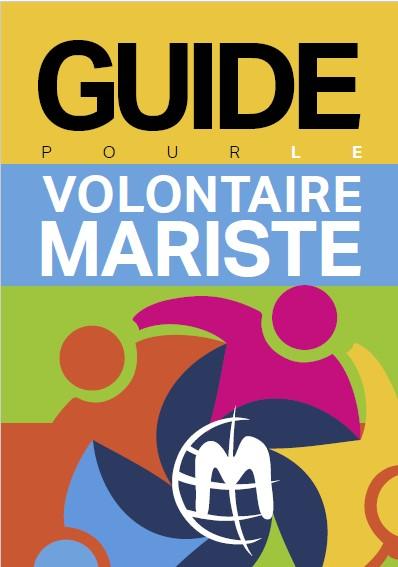 Guide pour le Volontaire Mariste