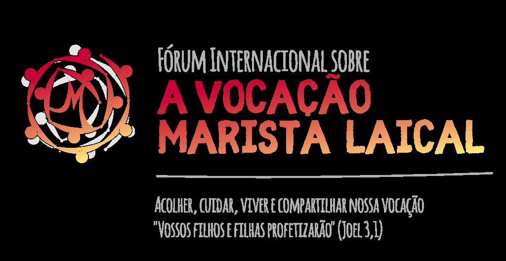 Fórum Internacional sobre a Vocação Marista Laical